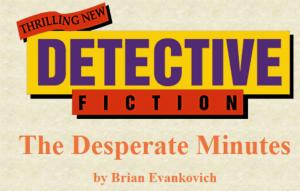 The Desperate Minutes [Short Story]