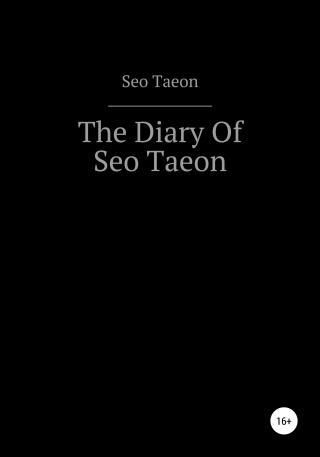 The Diary Of Seo Taeon