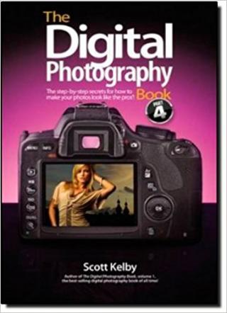 The Digital Photography Book: The Step-By-Step Secrets for How to Make Your Photos Look Like the Pros!, Part 4