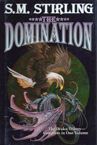 The Domination [(Draka Series combo volumes Book 1)]