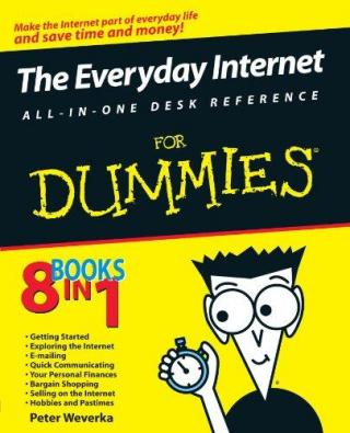 The Everyday Internet All-in-One Desk Reference For Dummies®