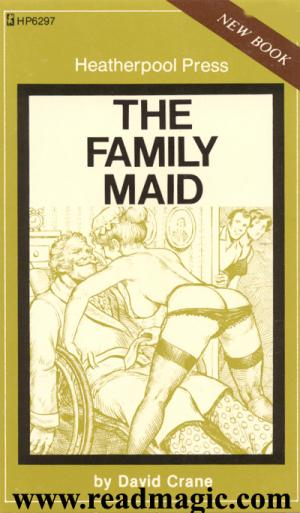 The family maid