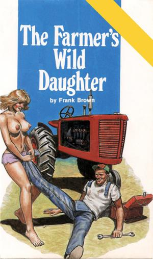 The farmer's wild daughter