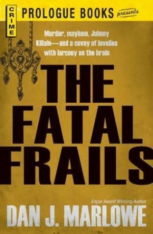 The Fatal Frails