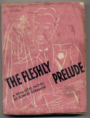 The fleshly prelude