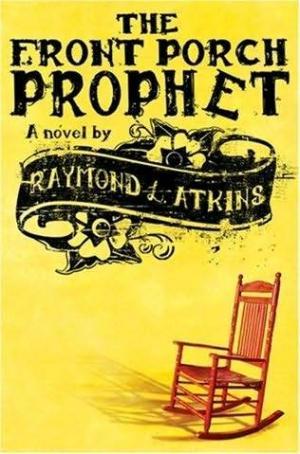 The Front Porch Prophet