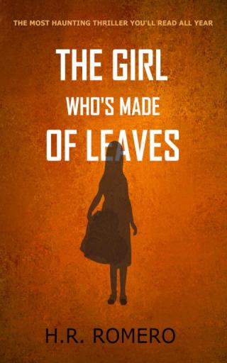 The Girl Who's Made of Leaves: Post Apocalyptic Science Fiction