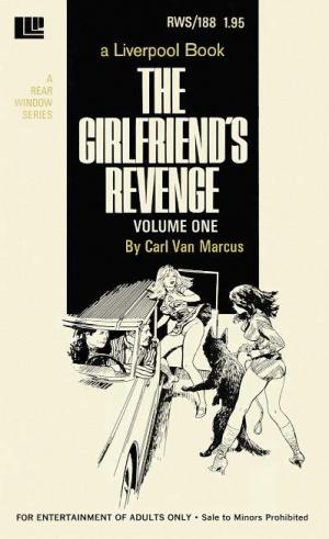 The girlfriend_s revenge Volume One