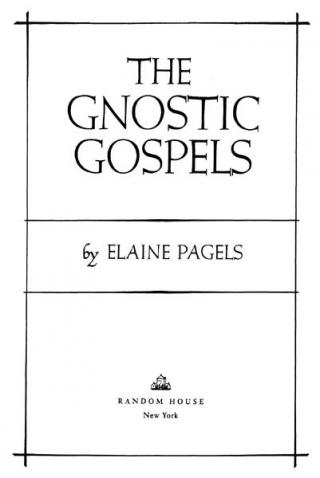 The Gnostic Gospels (Modern Library 100 Best Nonfiction Books)