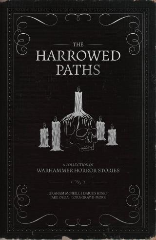 The Harrowed Paths [Warhammer Horror]