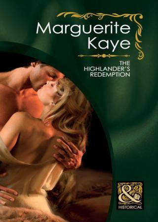 The Highlander's Redemption (Mills & Boon Historical) (Highland Brides - Book 1)