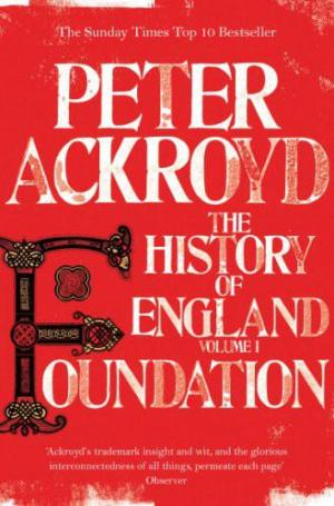 The History of England Volume I,  Foundation