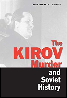 The Kirov Murder and Soviet History