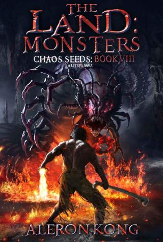 The Land. Monsters (Chaos Seeds Book 8) [Kindle]
