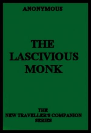 The Lascivious Monk