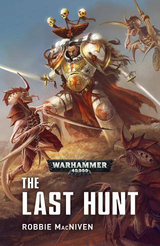 The Last Hunt [Warhammer 40000]
