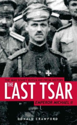 The Last Tsar: Emperor Michael II