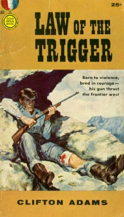 The Law of the Trigger