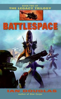 The Legacy Trilogy 2. Battlespace