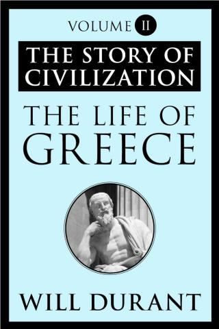 The Life of Greece [The Story of Civilization 2 of 11]