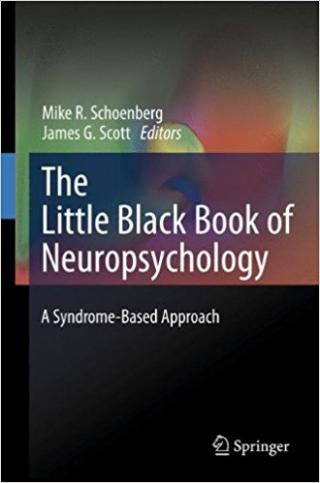 The Little Black Book of Neuropsychology: A Syndrome-Based Approach