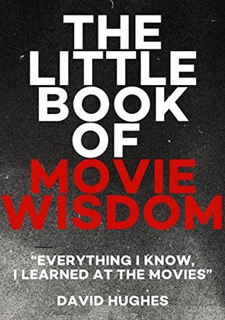The Little Book of Movie Wisdom