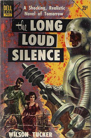 The Long Loud Silence