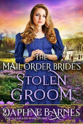 The Mail-Order Bride's Stolen Groom