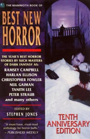 The Mammoth Book of Best New Horror. Volume 10