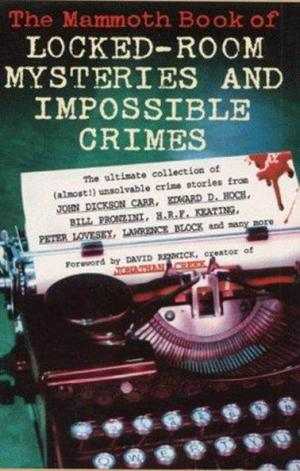 The Mammoth Book of Locked-Room Mysteries And Impossible Crimes [anthology]