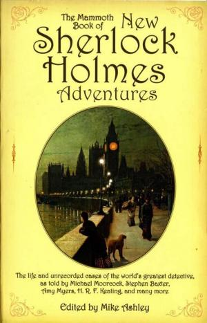 The Mammoth Book of New Sherlock Holmes Adventures [anthology]