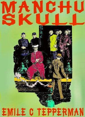 The Manchu Skull