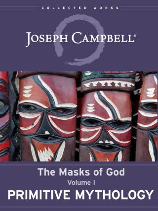 The Masks of God. Vol.1. Primitive Mythology