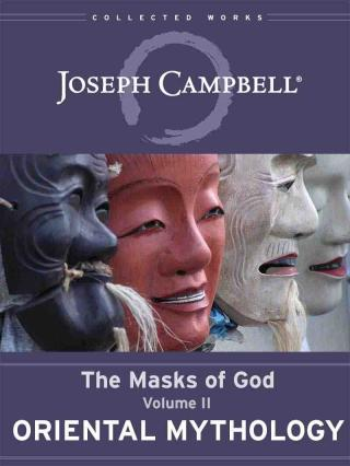 The Masks of God. Vol.2. Oriental Mythology