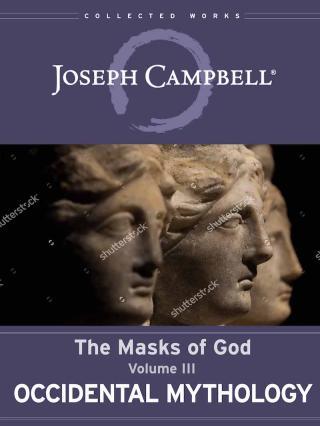The Masks of God. Vol.3. Occidental Mythology