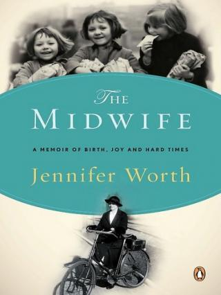 The Midwife [A Memoir of Birth, Joy, and Hard Times]