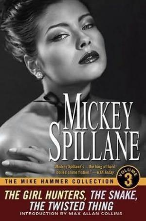 The Mike Hammer Collection [Mike Hammer 7-8-9]