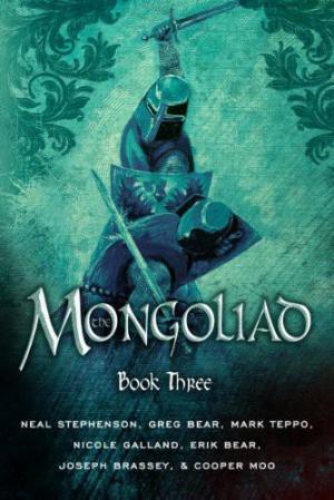 The Mongoliad: Book Three
