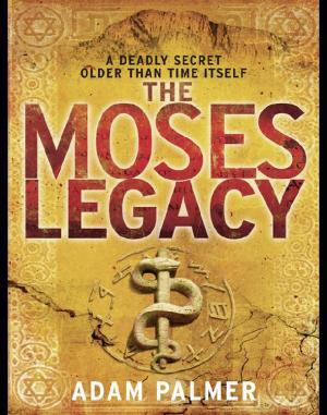 The Moses Legacy