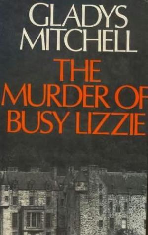 The Murder of Busy Lizzie