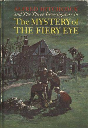 The Mystery of the Fiery Eye
