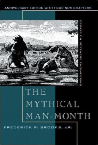 The Mythical Man-Month: Essays on Software Engineering [Anniversary Edition]