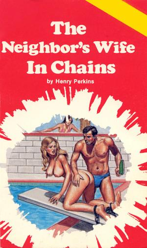 The neighbor's wife in chains