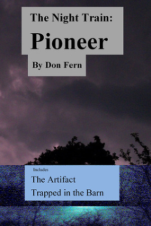 The Night Train: Pioneer