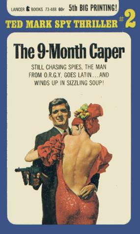 The nine-month caper