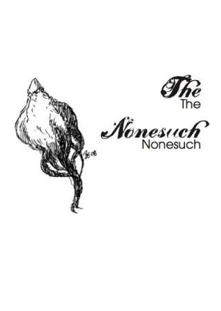 The Nonesuch and Others