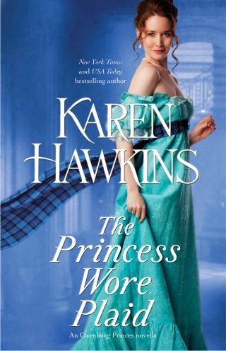 The princess wore plaid [The Oxenburg Princes #2.5]
