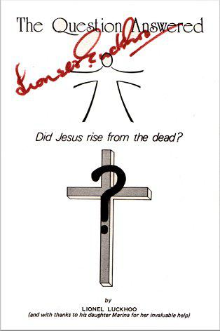 The Question Answered - Did Jesus Rise From the Dead?