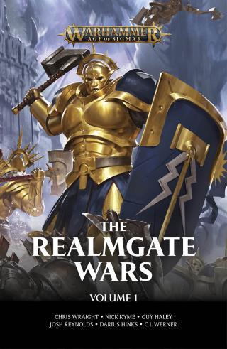The Realmgate Wars: Volume 1 [Warhammer: Age of Sigmar]