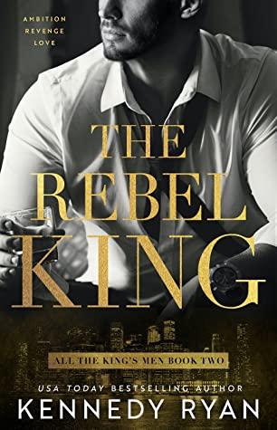 The Rebel King #2